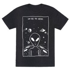 Express your love of aliens and the supernatural with this hand-drawn comic, extraterrestrial, outer space lover's shirt! Let the world know that you believe in aliens and we are not alone in the universe. Graphic Shirts, Printed Shirts, Tee Shirts, Cartoon T Shirts, Outfit Sets, Shirt Designs, Comic Books, Outer Space, Aliens