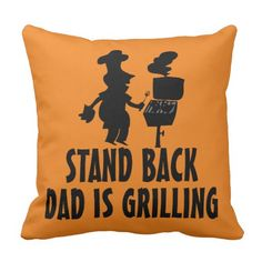 Stand Back Dad Is Grilling Outdoor Pillow Outdoor Throw Pillows, Decorative Throw Pillows, Fathers Day Gifts, Grilling, Dads, Funny, Accent Pillows, Crickets, Fathers