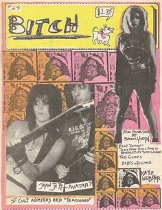 nirvananews:  Punk Rock fanzine 'Bitch' issue featuring Joan Jett, Kim Gordon, Babes In Toyland and other Riot Grrrl acts.