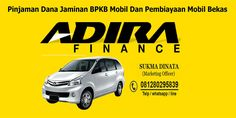 Pinjaman Dana Jaminan Bpkb Mobil by https://adirapinjamandana.deviantart.com on @DeviantArt