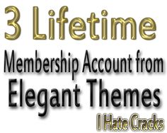 Participate And Get 3 Lifetime Membership Account from Elegant Themes (Giveaway) | I Hate Cracks