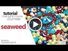 https://goo.gl/O3LaFL - Tutorial teknik menjahit manik crumble seaweed ini menampilkan lebih 9 topik modul pembelajaran. Ketahui teknik menjahit manik crumbl...