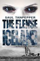 Iceland: An International Technothriller (Book 2 of THE FLENSE) -
