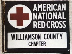 Flanged American National Red Cross Sign from Williamson County Chapter showing the actual Red Cross in the upper left corner.