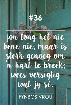 Fynbo s vrou Jazz Quotes, Quotations, Qoutes, Afrikaanse Quotes, Special Words, Wedding Quotes, Beautiful Words, Favorite Quotes, Inspirational Quotes