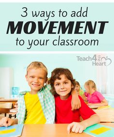 3 ways to add more movement to your classroom. You'll love these simple to implement ideas!
