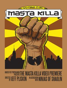 wu-tang clan Masta Killa 4 color silkscreen Poster