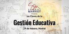 SchoolMarket organiza el curso 'Las Claves de la Gestión Educativa'