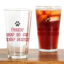 Every cat is my best friend Drinking Glass