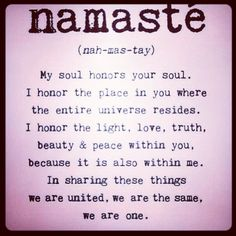 namaste |ˈnäməˌstā| - a respectful greeting said when giving a namaskar. noun another term for namaskar. ORIGIN via Hindi from Sanskrit namas 'bowing' + te 'to you.'