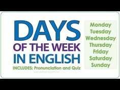 Days of the week in English Woodward English, English Vocabulary Words, Thursday Friday, Learn English, Student, Education, Sayings, Learning, Youtube