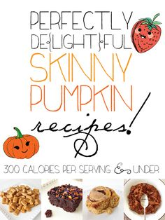 Perfectly De{light}ful Skinny Pumpkin Recipes! A collection of healthy, clean, and gluten free pumpkin inspired eats and treats.
