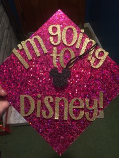 My Disney graduation cap! I can't wait to wear this on Saturday!