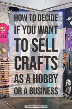 How to decide if you want to sell your crafts as a hobby or as a business. How to decide if you want to sell your crafts as a hobby or as a business. Hobbies For Women, Hobbies To Try, Hobbies That Make Money, Hobbies And Interests, Things To Sell, Model Hobbies, Etsy Business, Craft Business, Home Based Business