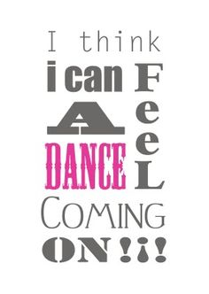 When you have the chance to sit it out or dance, I hope you DANCE!!!