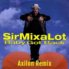 Sir MixALot-I Like Big Butts (Axilon Remix) [Free Download] *SUPPORTED BY STEVE AOKI* by Axilon   Free Listening on SoundCloud