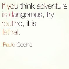 @sophiabush Take a risk today.
