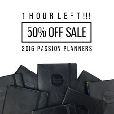 There is less than 1 hour left to order a 2016 Timeless Black Passion Planner  for 50% off!  - Tag a friend to remind them of this awesome sale! - #passionplanner #flashsale