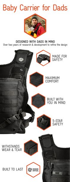 The Mission Critical Baby Carrier is a front carry baby carrier. Simple, intuitive design makes it easy to put on and secure your baby. Baby can face in or out, depending on their stage of development. It features a removable and washable liner, hidden hood, MOLLE straps for customization, and a unique secure vest design allowing full freedom of hands and mobility.