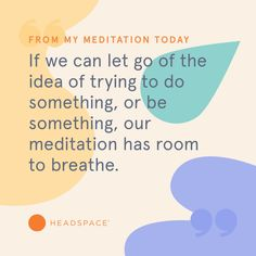 The smallest things can make the biggest difference. Put aside a few minutes for your mind today.