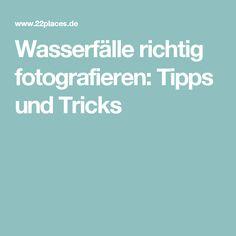 Wasserfälle richtig fotografieren: Tipps und Tricks