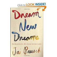 Dream New Dreams: Reimagining My Life After Loss--Listened to it.