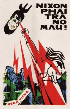 """""""Nixon Must Pay for Our Blood With His Blood."""" (Vietnamese Propaganda)"""