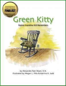 Interview with:  Alexandra Faer Bryan  author of:  Green Kitty - Stories My Grandma Still Remembers ...  a Children's Book about Alzheimer's  ....   www.greenkittybook.com  ...  Winner of a gold seal of excellence from  Mom's Choice Awards!