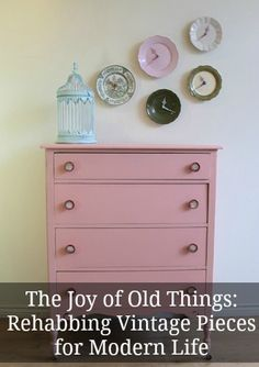 The Joy of Old Things: Rehabbing Vintage Pieces for Modern Life by Jelena Pticek #upcycling
