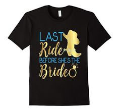 Amazon.com: Bridesmaid Shirt Last Ride Bride Wedding Cowgirl Boots Blue: Clothing