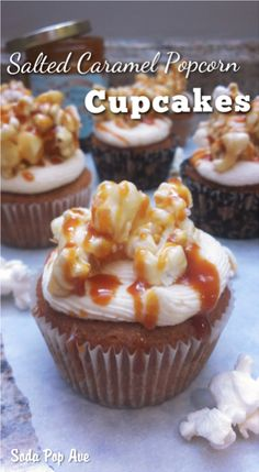 Salted Caramel Popcorn Cupcakes. An amazing dessert that tastes just like caramel corn! Click for recipe. www.sodapopave.com
