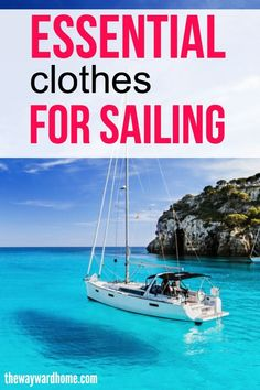 Want to know what to wear sailing? It will depend on the weather forecast and what part of the world you're in, but one thing is this: it's always colder on the water. Check out this list of sailboat clothing outfit suggestions when you're sailing somewhere cold like the San Francisco Bay area! #sailing #sailboats #travel #ocean via @thewaywardhome
