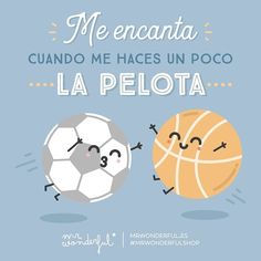 De vez en cuando… I love it when you try to butter me up. Every now and then… #mrwonderfulshop #quotes #ball