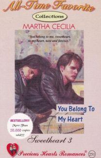 Sweetheart Series 3 (You Belong To My Heart) - MarthaCecilia_PHR - Wattpad Free Novels, Novels To Read, Books To Read, My Books, Free Romance Books, Romance Novels, Free Books, Wattpad Books, Wattpad Stories