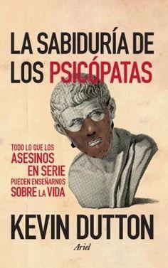 Libro La Sabiduria De Los Psicopatas
