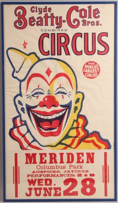 """Lot of 8 circus advertisements and western posters. combined circus poster stating """"The Worlds Largest Circus"""", placard presented at bottom statin… Old Circus, Circus Art, Circus Clown, Circus Theme, Circus Birthday, Birthday Parties, Vintage Circus Posters, Carnival Posters, Poster Vintage"""