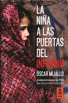 Buy La niña a las puertas del infierno by Óscar Mijallo and Read this Book on Kobo's Free Apps. Discover Kobo's Vast Collection of Ebooks and Audiobooks Today - Over 4 Million Titles! Cgi, Women Names, Audiobooks, Ebooks, Marketing, Film, Reading, Movie Posters, Free Apps