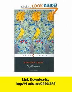 Plays Unpleasant (Penguin Classics) (9780140437935) George Bernard Shaw, David Edgar , ISBN-10: 0140437932  , ISBN-13: 978-0140437935 ,  , tutorials , pdf , ebook , torrent , downloads , rapidshare , filesonic , hotfile , megaupload , fileserve