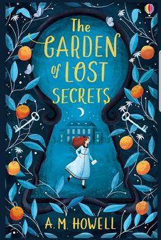 """""""The Garden of Lost Secrets"""" at Usborne Children's Books Book Cover Art, Book Cover Design, Book Design, Book Art, Enchanted Book, Beautiful Book Covers, Children's Book Illustration, Childrens Books, Mystery"""