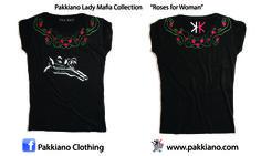 Pakkiano Lady Mafia Collection  Modello: Roses Donna, Ordina online senza spese di spedizione! T-Shirt di altissima qualità con packaging esclusivo, Noir Style Season 2015 SHOPPING ON ... www.pakkiano.com_Ebay_Amazon_FacebookShop_PakkianoMobile