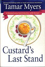Custard's Last Stand by Tamar Myers (2003, Hardcover)