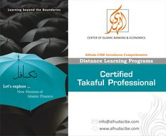 """Be a """"Certified Takaful Professional"""" by a specially designed online course that cover product knowledge, operational mechanism, legal, financial and risk management issues of Takaful Industry. Apply Here: support@alhudacibe.com Distance Learning Programs, Risk Management, Economics, Online Courses, Finance, Knowledge, How To Apply, Education, Cover"""