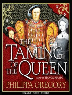 "Bestselling author Phillipa Gregory's latest, ""The Taming of the Queen"" is ready to be checked out! Revisit the Tudors with this tale of King Henry VIII's sixth wife, Kateryn Parr."