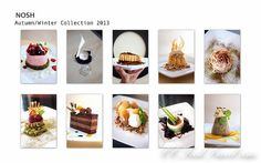 Top 10 Must Try Desserts at NOSH - Autumn/Winter 2013 Collection
