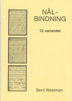 Nålbindning 12 varianter Sons Of Norway, Lucet, Bra Hacks, Textiles, Clothes Crafts, Knitting Needles, Needlework, Knit Crochet, Weaving