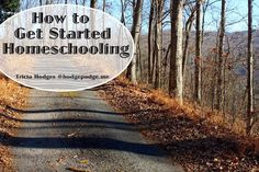 How to Get Started Homeschooling at Hodgepodge