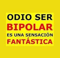ser bipolar…o no ser.