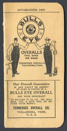 Bulls Eye Overalls Memo Book (Cover), Tennessee Overall Co. 1938-1939