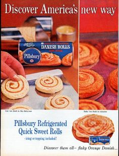 """Description: 1961 PILLSBURY vintage magazine advertisement """"America's new way"""" -- Discover America's new way to bake fresh, hot Sweet Rolls ... Pillsbury Refrigerated Quick Sweet Rolls ... Discover them all -- flaky Orange Danish ... fragrant Cinnamon ... luscious Caramel Nut ... in the dairycase! ... Nothing says lovin' like something from the oven ... and Pillsbury says it best. -- Size: The dimensions of each page of the two-page advertisement are approximately 10.5 inches x 13.5 in ..."""