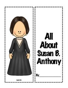 Susan B. Anthony Lapbook- 3rd Grade Historical FiguresUse this Lapbook to learn more about the life of Susan B. Anthony and the changes she helped make to America.Included:Character Trail File Folders (Cut and paste activity)Research/fact area (For students to record exactly what you want them to know about Susan B.